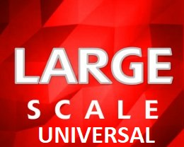 Universal Large Scale Parts